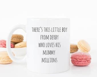 Personalised There's this little boy (Location) Mug