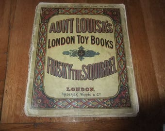Aunt Louisa's London Toy Books Frisky the Squirrel... Frederick Warne & Co 1869