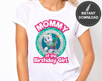 Instant Download - Paw Patrol Mommy of the Birthday Girl Everest Mom Mother Tshirt Tee Shirt Iron On Transfer Printable DIY - Digital File