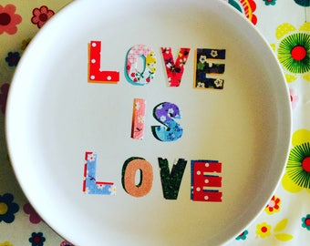 Love is Love plate handmade decoupage multi coloured design