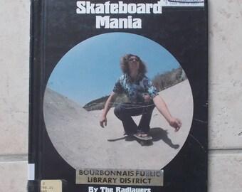 Book Book Skateboard Mania 1976 Vintage 70's skateboard continuous Radlauers
