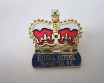 Vintage Royal Hotel Vancouver B C Canada Pinback