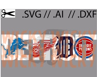 Detroit Teams Knockout SVG // AI // DXF.  Tigers, Red Wings, Pistons, Lions. Layered Vinyl cut file - White background for Windows