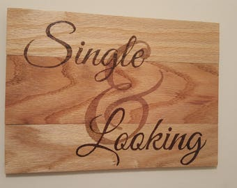 Laundry Sign: Single & Looking