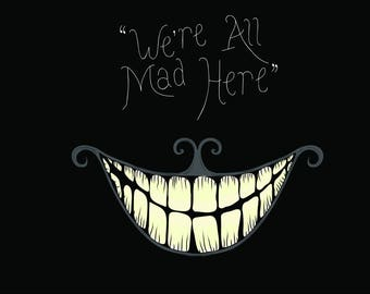 Framed print: 'We're All Mad Here'