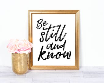 Be Still And Know, Psalm 46:10, Bible Verse, Motivational Poster, Inspirational Wall Art, Office Art, Printable Art, Wall Decor, 8x10