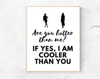 Funny quote wall art. Are you hotter than me? PDF Wall art. 3 different Files. Printable wall art. Digital wall art. Trending wall art.