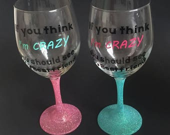 Best friend wine glass set