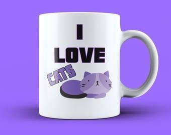 I Love Cats Mug - Love Cats Mug, Cat Lover Cup, I Love My Cat Mug, Handmade Cat Mug, Feline Mug, Feline Coffee Mug, Cat Owner Mug, Cat Mug