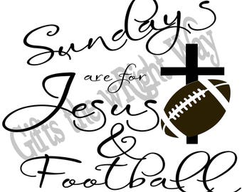 Sunday's are for Jesus and Football