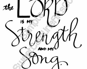 Strength and Song Digital Print | Hand Lettering | Calligraphy Print