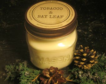 TOBACCO and BAY LEAF // Soy Candle // Wood Wick // Mason Jar // Tobacco Scent // Masculine // Rugged