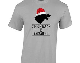 Christmas T Shirt Christmas Is Coming Shirt Funny Game of Thrones Inspired Christmas Shirt