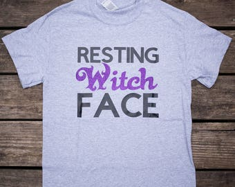 ON SALE** Resting Witch Face T-Shirt