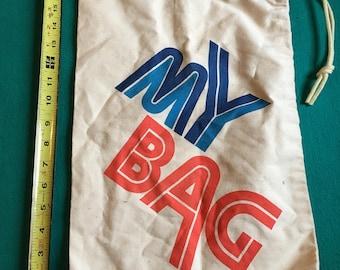 "Vintage ""My Bag"" canvas drawstring bag"