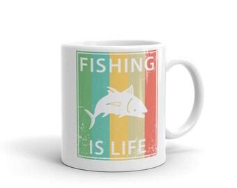 Fishing Is Life Mug made in the USA