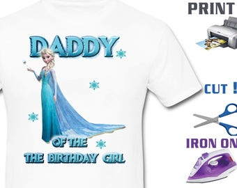 Elsa Iron On Transfer , Frozen Iron On Transfer , Frozen Birthday Shirt DIY , Daddy Birthday Shirt DIY , Instant Download , Digital Files