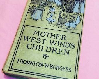Mother West Winds Children Antique Hardcover Childrens Book