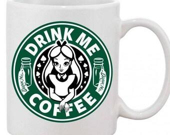Alice drink me coffee - Alice in wonderland inspired