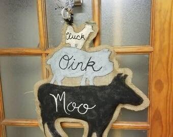 Cluck, Oink, Moo Burlap Door Hanger