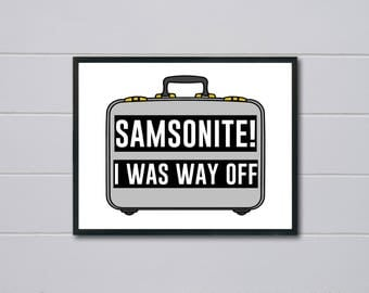 Samsonite Digital Prints, Dumb and Dumber, Office Art, Birthday Gift, funny, Art Prints, High Resolution, Instant Download, 4 SIZES