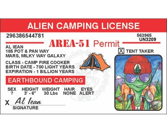 Alien Camping License-Outer Space-UFO Alien-Area 51-Flying Saucer-Space Ship-Space Craft-Roswell-UFO Gift-Alien Gift-I want to believe-Funny
