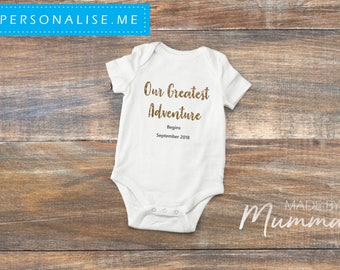 Our Greatest Adventure Pregnancy Announcement, New Baby Bodysuit, Personalised Baby Onesie