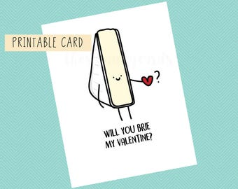 Will You Brie My Valentine? | Valentines Card, Anniversary, Funny Card, Puns Card, Puns, Love Card, Funny, Cute, Valentines Day, For Him