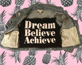Dream Believe Achieve Patch Overload Denim Jacket