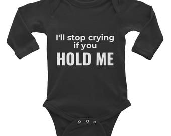Hold Me Infant Long Sleeve Bodysuit