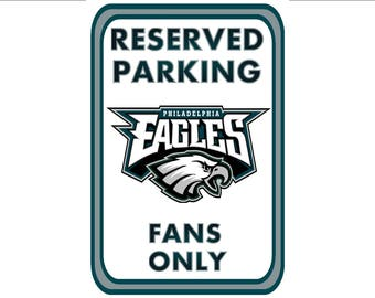 RESERVED PARKING PHILADELPHIA EaGLeS Fans Only 8x12 sign metal print football  Philly man cave bar
