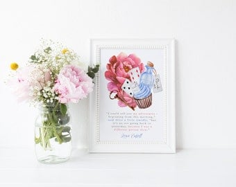 Watercolour Magical Lewis Carroll Alice in Wonderland Floral Disney Quote Print A4 A5