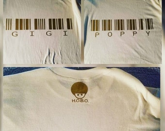 H.O.B.O. Tees--Custom Grandparent Barcode Thermal Tee, up to 10 letters