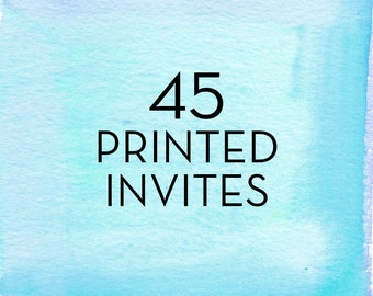 45, 5x7 Invitations with White Envelopes *Professionally Printed