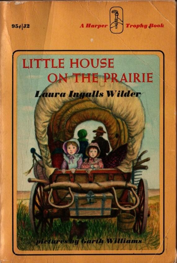 Little House on the Prairie - Laura Ingalls Wilder - Garth Williams - 1971 - Vintage Kids Book