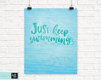 Just Keep Swimming » Inspirational Quote » Printable Digital Wall Art