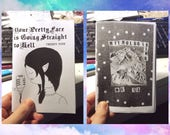your pretty face is going straight to hell #24 / mythologising me #13 split zine