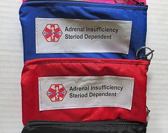 Addison's disease adrenal insufficiency weather proof zippered pouch case with options toss in your pack or purse NON-INSULATED