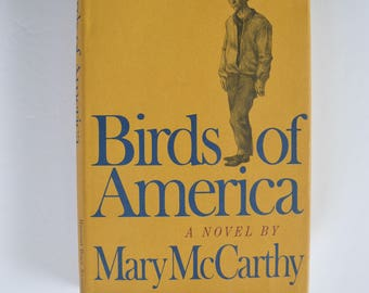 Birds of America by Mary McCarthy, Hardcover Book, 1971 First Edition, Vintage Novel