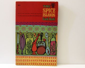 The Spice Islands Cookbook. 1960s mid century modern cook book. Paperback.