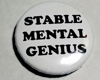 Stable Mental Genius 1 inch Button