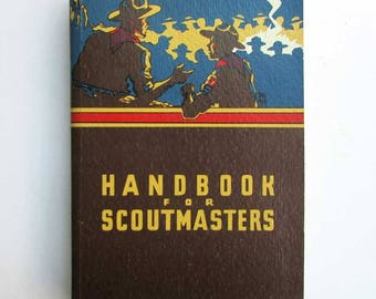 Vintage 1947 Handbook for Scoutmasters Book, Manual, Boy Scouts of America Book, Super Clean, BSA Manual