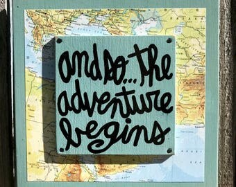 """Hand Made Quote Sign Vintage Map Collage Wall Art Geography Travel Gift Hand Painted """"And so...the adventure begins"""""""