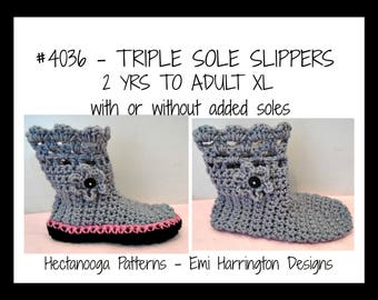CROCHET SLIPPERS PATTERN- Triple sole slippers, or no additional soles, 2 yrs to adult xl, # 2046