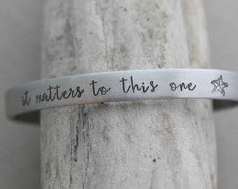 it matters to this one - Hand stamped aluminum bracelet, 1/4 Inch Bangle Silver tone Cuff Bracelet, Lightweight, Teacher Gift Idea