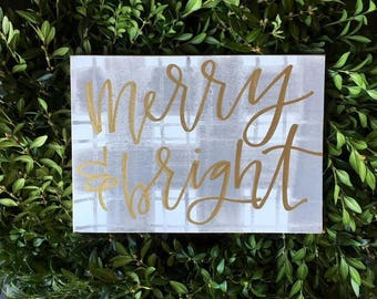 READY to SHIP Merry and Bright Wooden Sign