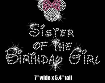 SALE Sister (CHILD) of the birthday girl Minnie Mouse iron on rhinestone transfer your color choice