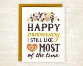 Anniversary Card - Funny Wedding Anniversary Card - Anniversary Card for Husband - Anniversary Card for Wife - Love Card - I Still Like You