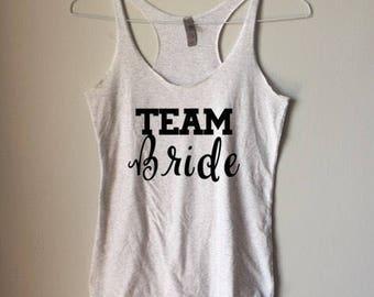 TEAM BRIDE Tank Top || Bridal Party Shirt || Bridesmaid Tank