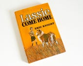 Vintage 1960s Childrens Book / Lassie Come-Home by Eric Knight Junior Deluxe Edition 1964 HCDj VGC / Famous Adventure of Our Favorite Collie